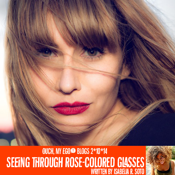 Rose colored glasses blog